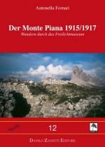 Der Monte Piana 1915/1917 - Dbs zanetti - Erste Weltkrieg