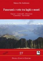 Vigezzo - Centovalli - Onsernone Cannobina - Val Grande.