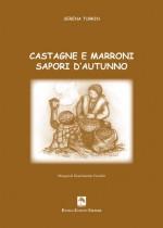 Castagne e marroni. Sapori d'autunno - -Edizioni DBS