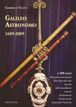Galileo Astronomo 1609-2009