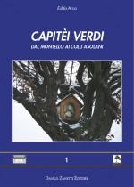 Capitei verdi. Dal Montello ai colli asolani. www.dbszanetti.it
