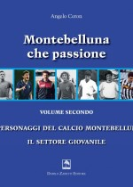 Montebelluna che passione. Volume secondo