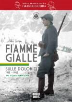 Fiamme Gialle sulle Dolomiti (Prima)