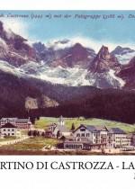 La storia di San Martino di Castrozza raccontata attraverso cartoline e pubblicità firmati da maestri quali Depero, Lehnart, Berann Raimondi, De Zulian.