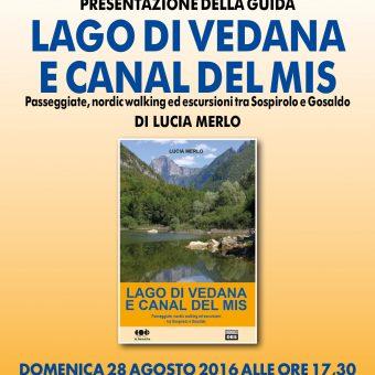 Presentazione Lago Vedana 08-16