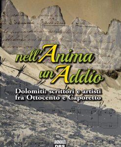 Poeti e artisti raccontano le Dolomiti tra fine Ottocento e Caporetto. Un libro di Antonella Fornari