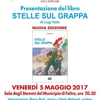 Stelle sul Grappa di Luigi Tatto: il 5 maggio a Feltre la presentazione con Paolo Malaguti e Marco Rech