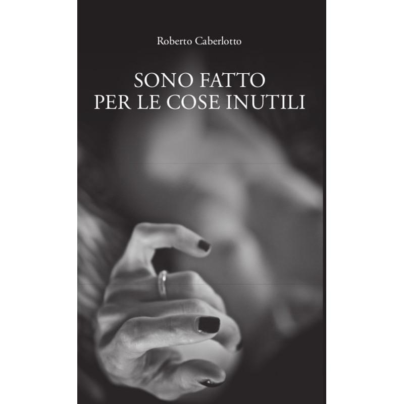 Gli aforismi di Roberto Caberlotto