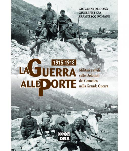La grande guerra sulle Dolomiti e in Comelico